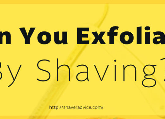 Can-You-exfoliate-by-Shaving
