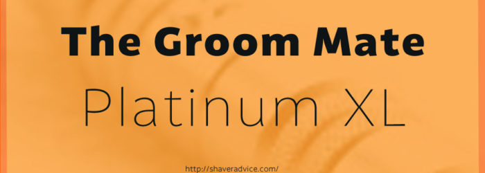 The Groom Mate Platinum XL