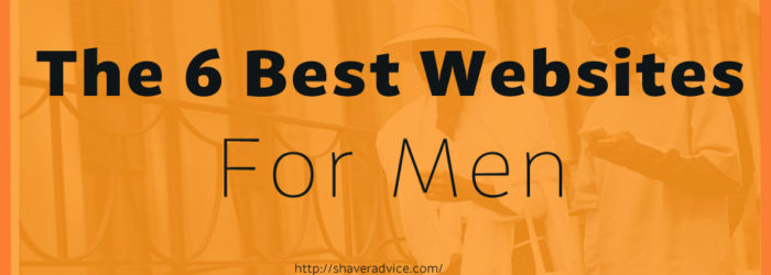 The 6 Best Websites For Men