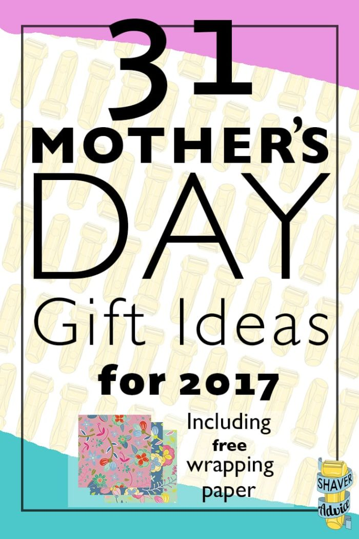 Mother 39 S Day Gift Ideas For 2017 And Free Wrapping Paper