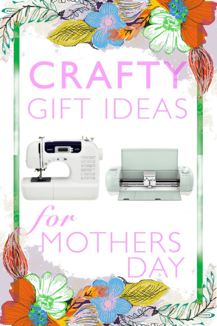Craft Gift Ideas for Mother's Day