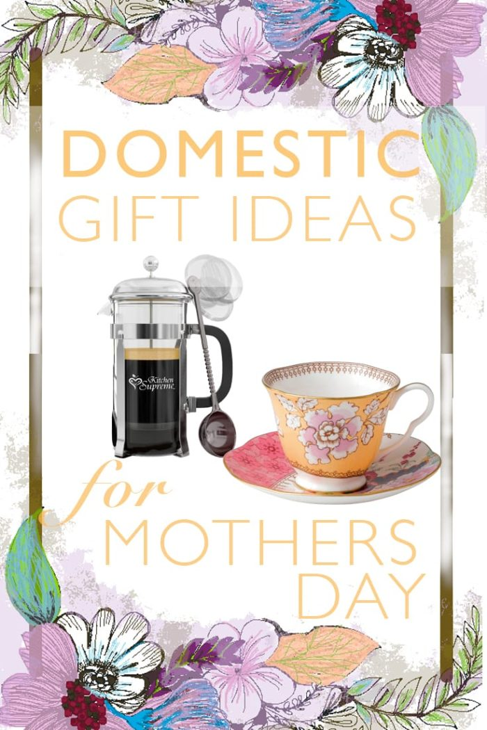 Domestic Gift Ideas for Mother's Day