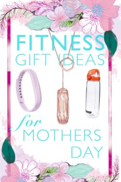 Fitness Gift Ideas for Mother's Day