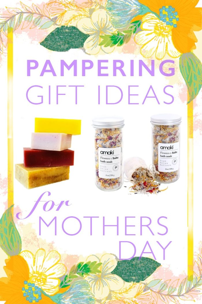 Pamper Gift Ideas for Mother's Day