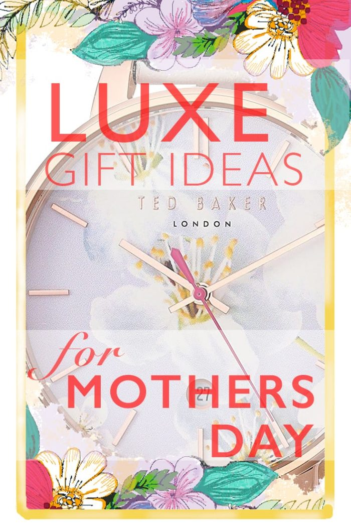 Luxe Mother's Day Gift Ideas